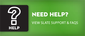 Need Help? View Slate support & FAQs